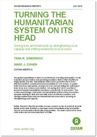Turning the Humanitarian System on its Head Oxfam (July 2015)